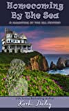 Homecoming By The Sea (Haunting By The Sea) (Volume 1)