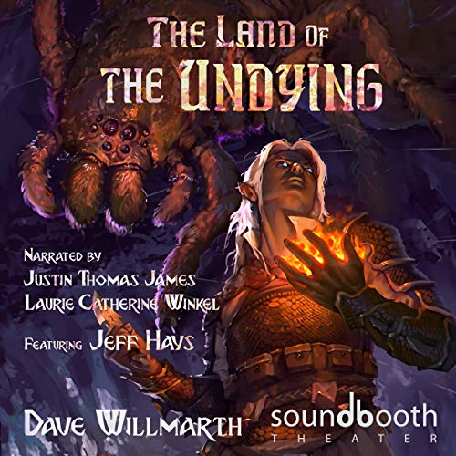 The Land of the Undying: Dark Elf Chronicles, Book 1