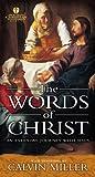The Words of Christ, Calvin Miller, 158640010X