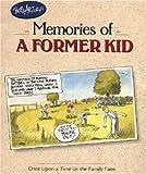 Bob Artley's Memories of a Former Kid, Bob Artley, 0896584933