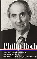 Philip Roth: the American Trilogy (Library of America)