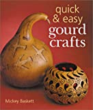 img - for Quick & Easy Gourd Crafts book / textbook / text book