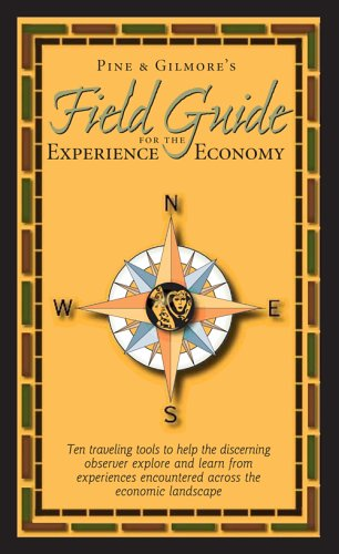 Field Guide for the Experience Economy