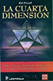 La Cuarta Dimension (Spanish Edition)