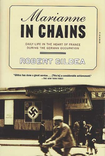 Marianne in Chains: Daily Life in the Heart of France During the German Occupation (Metropolitan Chain)