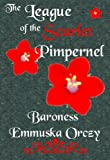 The League of the Scarlet Pimpernel, Emmuska Orczy, 1576469271