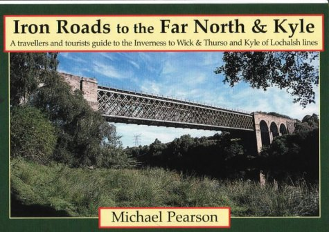 Iron Road to the Far North & Kyle (Iron Roads) ebook