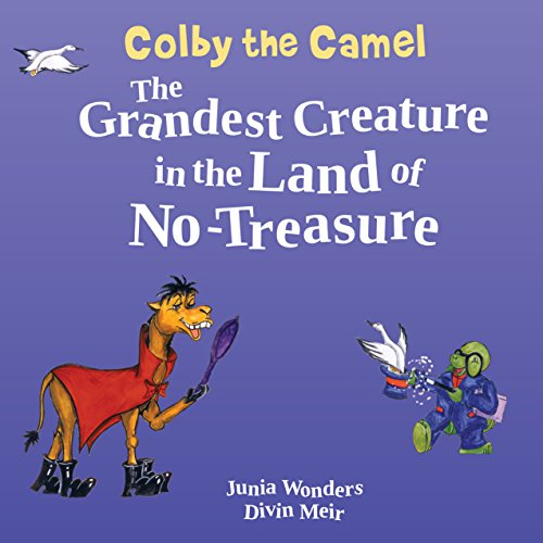 Talking Lobster - Colby the Camel: The Grandest Creature in the Land of No-Treasure