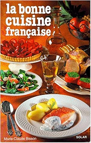 Livres gratuits en ligne Bonne Cuisine Française -Luxe- pdf