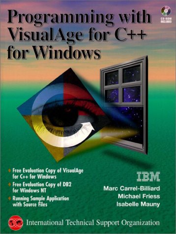Programming With Visualage for C++ for Windows (The Visualage Series) by Prentice Hall Ptr