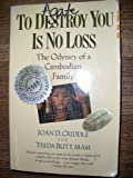 To destroy you Is no Loss, Joan D. Criddle and Joan D. Criddle, 0385266286