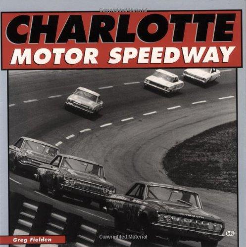 Charlotte Motor Speedway (Motorbooks International Red (Speedway Nascar Picture)