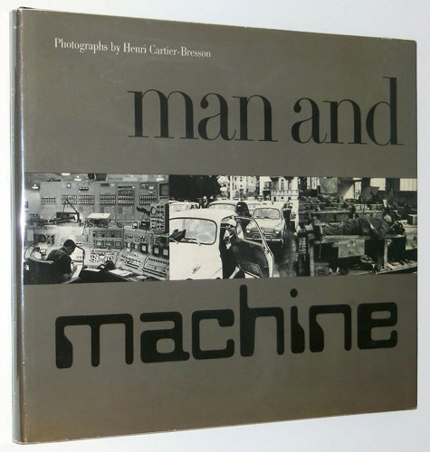 Man and machine a studio book henri cartier bresson man and machine a studio book henri cartier bresson 9780670452033 amazon books fandeluxe Images