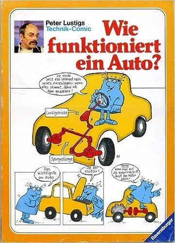 Wie Funktioniert Ein Auto Amazonde Peter Lustig Bücher