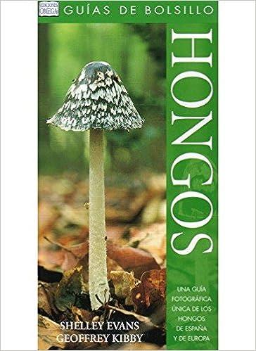 HONGOS. GUIA DE BOLSILLO GUIAS DEL NATURALISTA-HONGOS Y PLANTAS CRIPTÓGAMAS: Amazon.es: EVANS: Libros