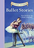 img - for Classic Starts : Ballet Stories (Classic Starts  Series) book / textbook / text book