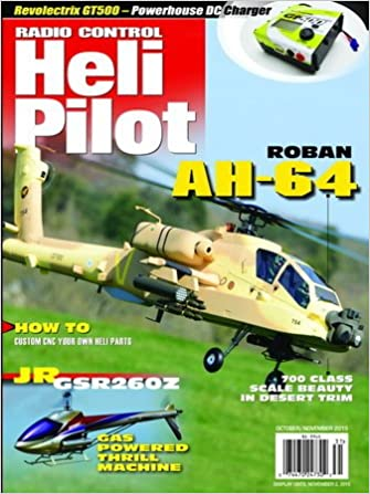 Radio Control Heli Pilot -- Issue #31 October/November