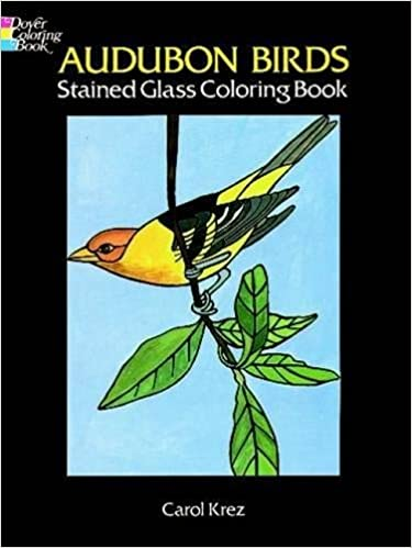 Audubon Birds Stained Glass Coloring Book (Dover Nature Stained Glass Coloring Book)