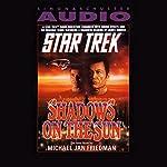 Star Trek: Shadows On The Sun | Michael Jan Friedman