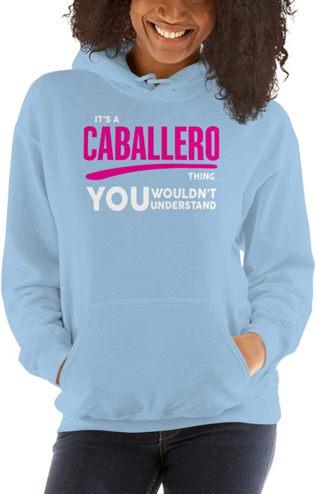 You Wouldnt Understand PF meken Its A Caballero Thing