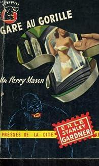 Gare au gorille ! par Erle Stanley Gardner
