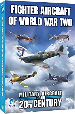 Military Aircraft Of The 20th Century - Fighter Aircraft of World War Two [DVD]