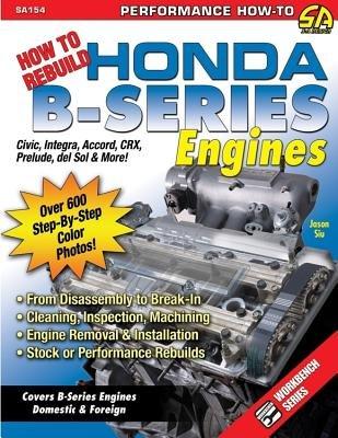 (How to Rebuild Honda B-Series Engines[HT REBUILD HONDA B-SERIES ENGI][Paperback])