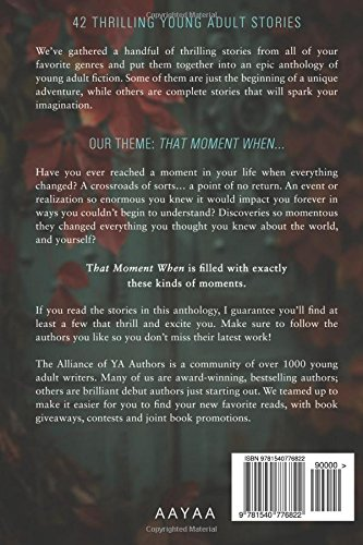 That moment when an anthology of young adult fiction derek murphy that moment when an anthology of young adult fiction derek murphy watson davis 9781540776822 amazon books solutioingenieria Images