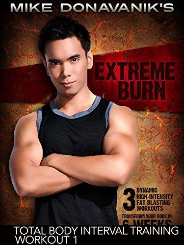 Extreme Burn: Total Body Interval Training - Workout 1