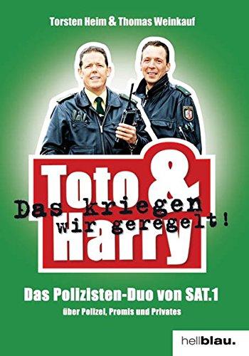 Toto & Harry: Das kriegen wir geregelt!