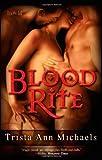 Blood Rite, Trista Ann Michaels, 160737403X