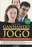 img - for Ganhando o Jogo: Como Ser Candidato Escolhido book / textbook / text book
