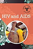 HIV and AIDS - Book  of the Deadliest Diseases of All Time