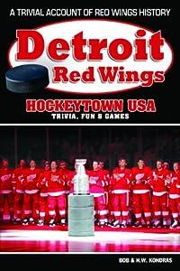 Detroit Red Wings: Hockeytown USA Trivia, Fun & Games