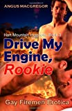 Drive My Engine, Rookie, Angus MacGregor, 162761754X