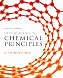 Introduction to Chemical Principles, H. Stephen Stoker, 0321814630