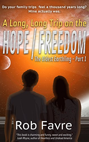 A Long, Long Trip on the Hope/Freedom by Rob Favre ebook deal