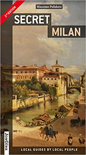 Secret Milan - an Unusual Guide (Jonglez Secret Guides)