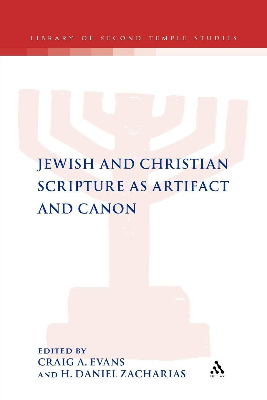 Read Online Jewish and Christian Scripture as Artifact and Canon (The Library of Second Temple Studies) ebook