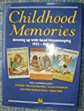 """Childhood Memories: Growing Up with """"Good Housekeeping"""", 1922-42 (GH nostalgia series)"""