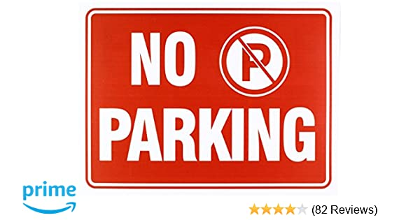 3ad22cb902e No Parking Sign 9 x 12 Inch - 4 Pack