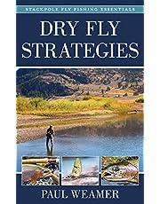 Dry Fly Strategies (Volume 1)