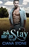 Ask Me to Stay (Honky Tonk Angels) (Volume 4)