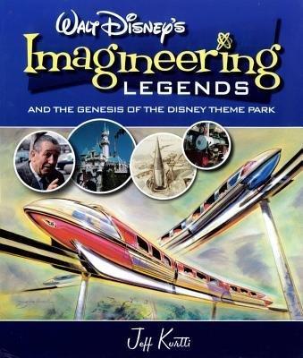 Download [(Walt Disney's Legends of Imagineering: And the Genesis of the Disney Theme Park )] [Author: Jeff Kurtti] [Sep-2008] pdf