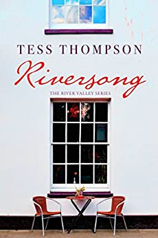 Riversong (The River Valley Series Book 1) by [Thompson, Tess]