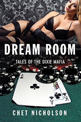 Dream Room: Tales of the Dixie Mafia ()