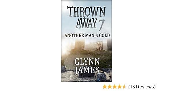 "Thrown Away 7 ""Another Man's Gold"" (Thrown Away Series)"