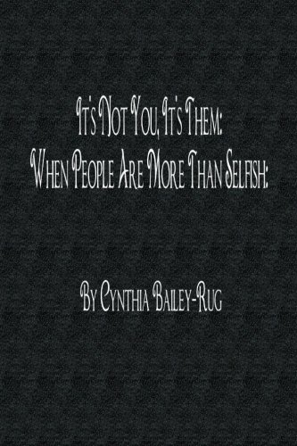 - It's Not You, It's Them: When People Are More Than Selfish