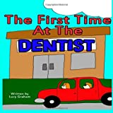 The First Time at the Dentist, Lucy Graham, 1495235580