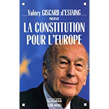La Constitution pour l'Europe (French Edition)